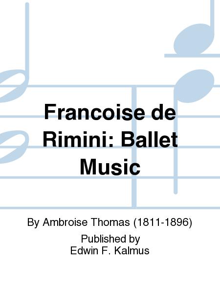 Francoise de Rimini: Ballet Music
