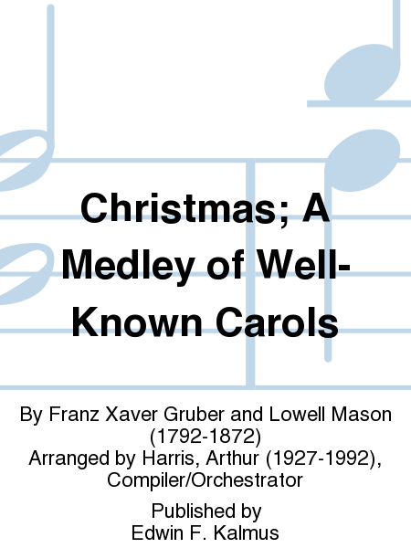 Christmas; A Medley of Well-Known Carols