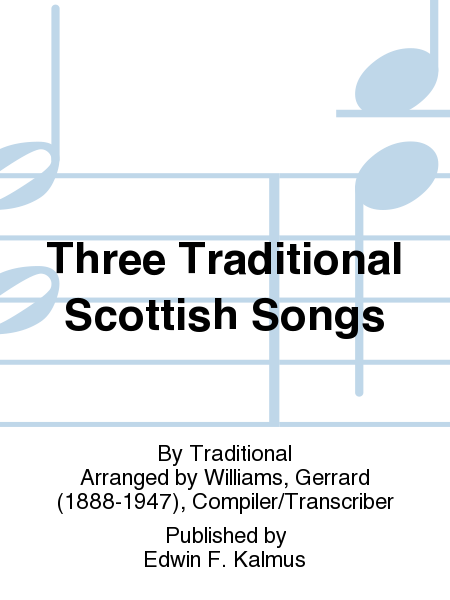 Three Traditional Scottish Songs