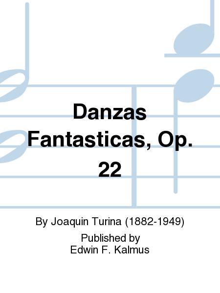 Danzas Fantasticas, Op. 22