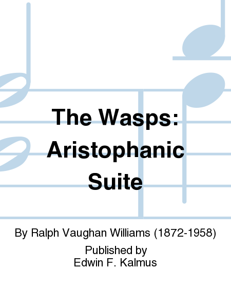 The Wasps: Aristophanic Suite