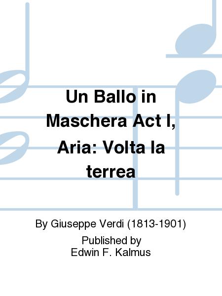 Un Ballo in Maschera Act I, Aria: Volta la terrea