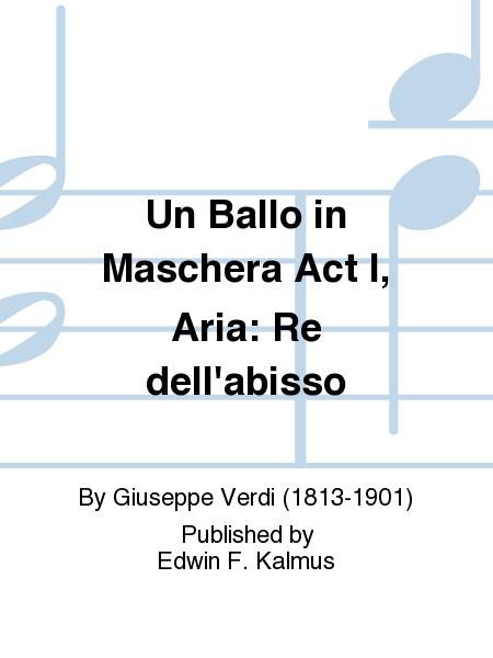 Un Ballo in Maschera Act I, Aria: Re dell'abisso