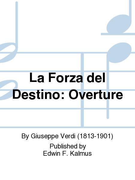 La Forza del Destino: Overture
