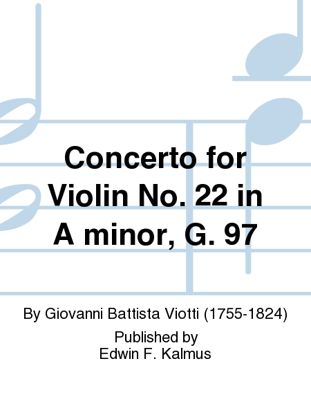 Concerto for Violin No. 22 in A minor, G. 97
