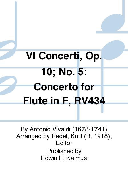 VI Concerti, Op. 10; No. 5: Concerto for Flute in F, RV434