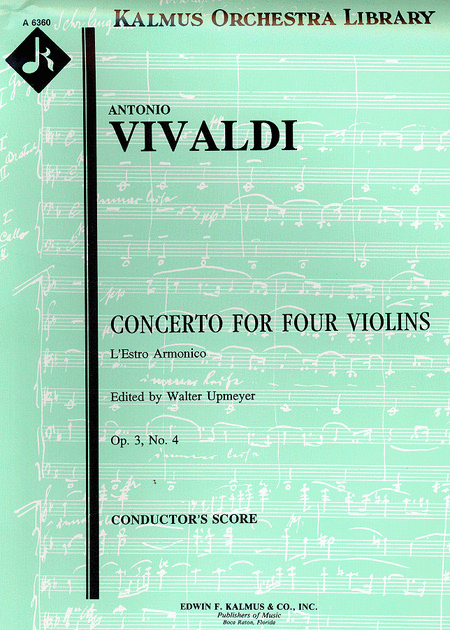 L'Estro Armonico, Op. 3; No. 4: Concerto for Four Violins in E minor, RV550/F.I:174