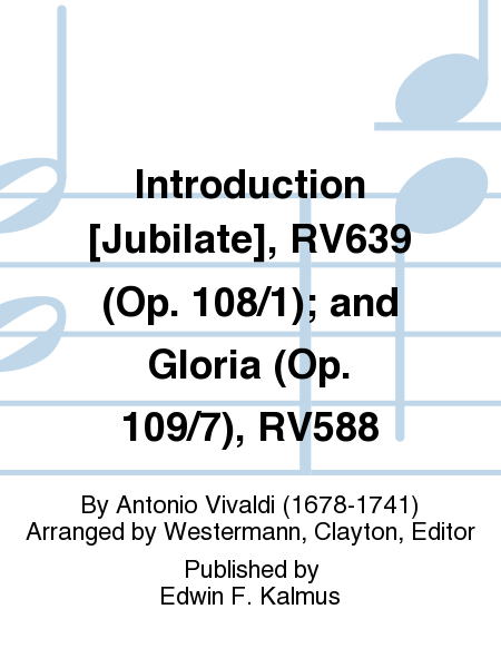 Introduction [Jubilate], RV639 (Op. 108/1); and Gloria (Op. 109/7), RV588