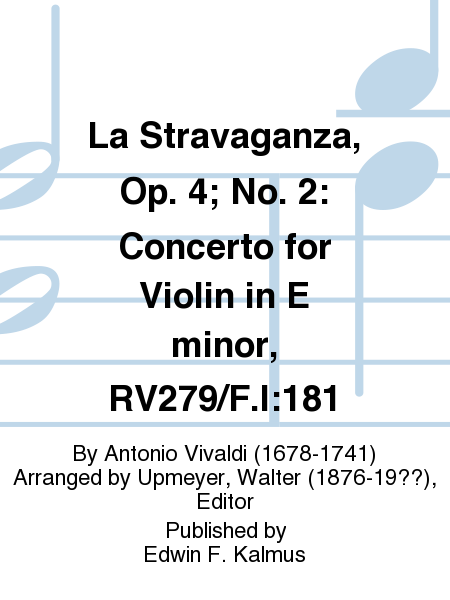 La Stravaganza, Op. 4; No. 2: Concerto for Violin in E minor, RV279/F.I:181