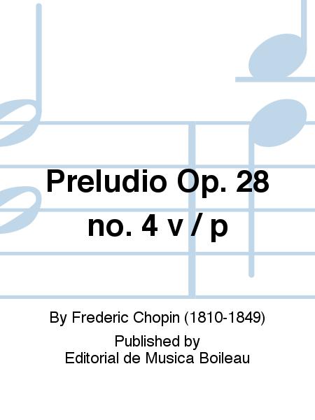 Preludio Op. 28 no. 4 v / p