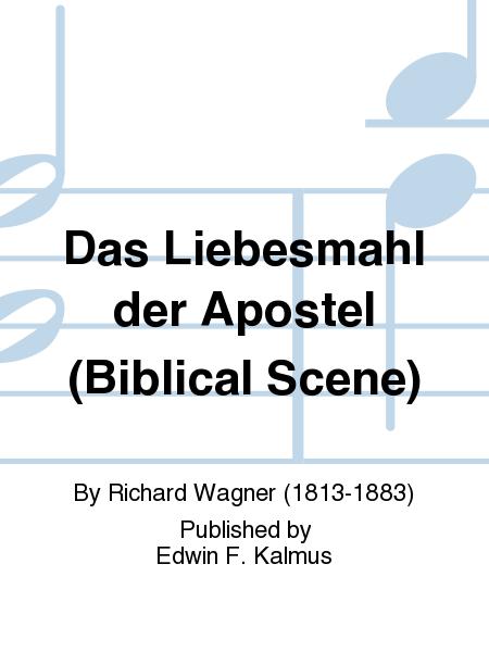 Das Liebesmahl der Apostel (Biblical Scene)