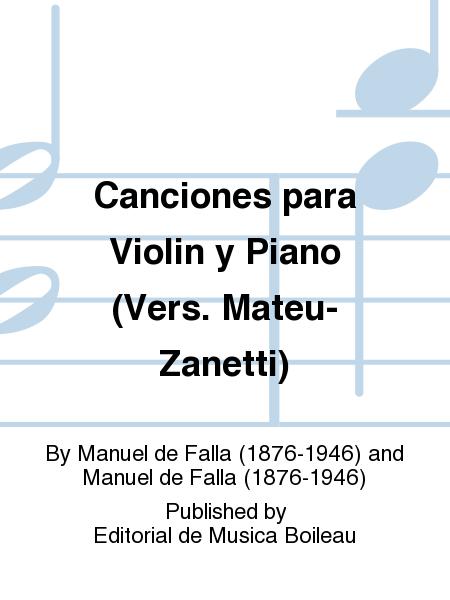 Canciones para Violin y Piano (Vers. Mateu-Zanetti)