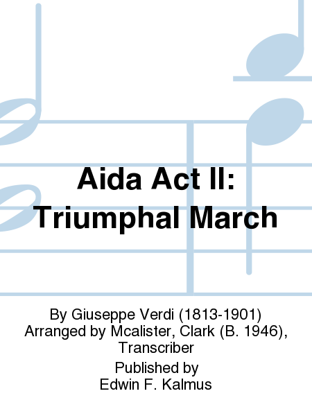 Aida Act II: Triumphal March