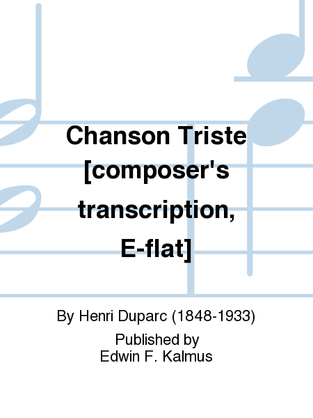 Chanson Triste [composer's transcription, E-flat]