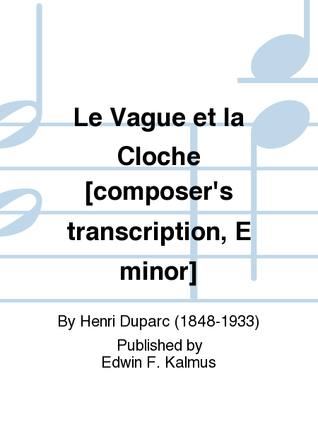 Le Vague et la Cloche [composer's transcription, E minor]