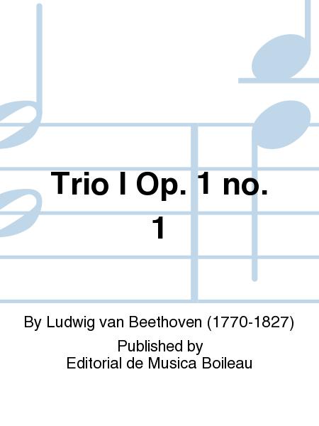 Trio I Op. 1 no. 1