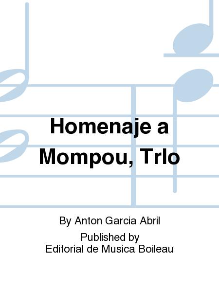 Homenaje a Mompou, TrIo