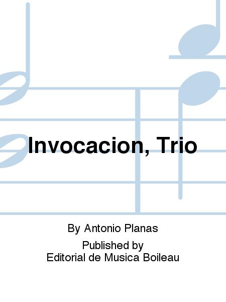 Invocacion, Trio