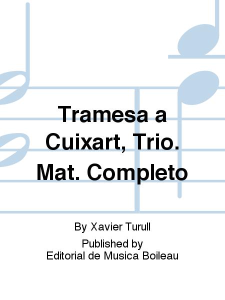 Tramesa a Cuixart, Trio. Mat. Completo