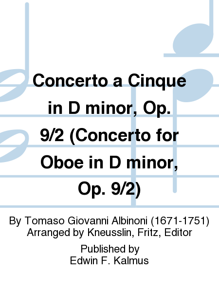 Concerto a Cinque in D minor, Op. 9/2 (Concerto for Oboe in D minor, Op. 9/2)