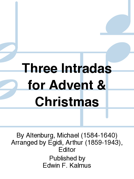 Three Intradas for Advent & Christmas