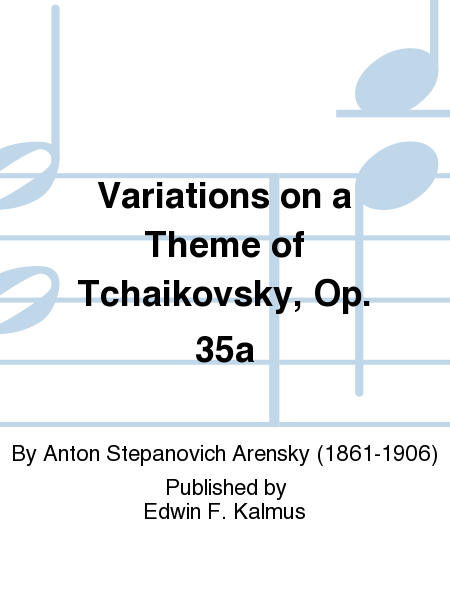 Variations on a Theme of Tchaikovsky, Op. 35a