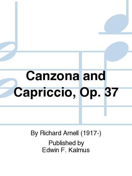 Canzona and Capriccio, Op. 37