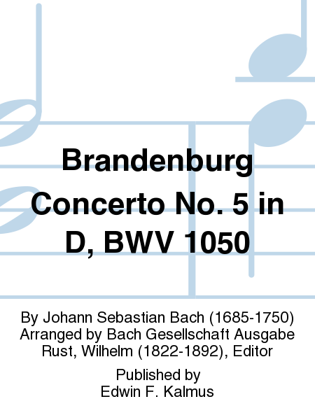 Brandenburg Concerto No. 5 in D, BWV 1050