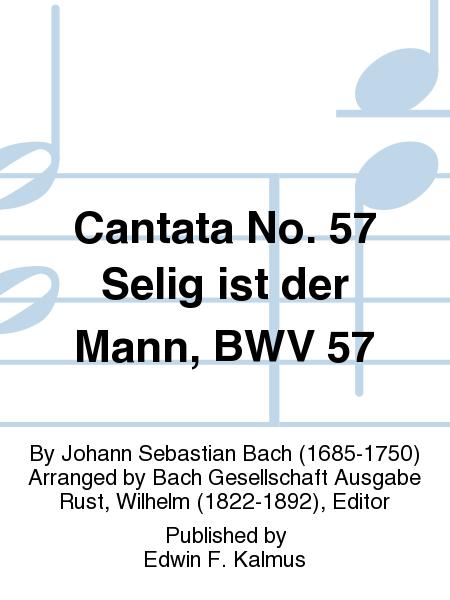 Cantata No. 57 Selig ist der Mann, BWV 57
