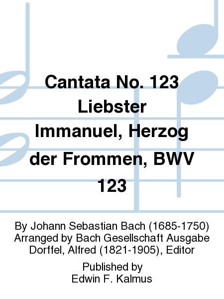 Cantata No. 123 Liebster Immanuel, Herzog der Frommen, BWV 123