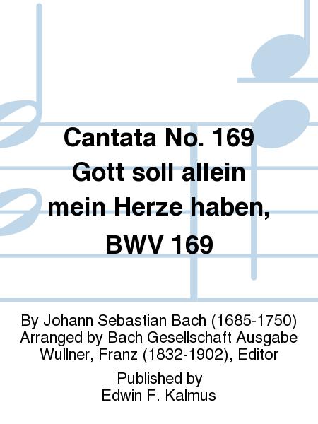 Cantata No. 169 Gott soll allein mein Herze haben, BWV 169