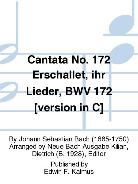 Cantata No. 172 Erschallet, ihr Lieder, BWV 172 [version in C]