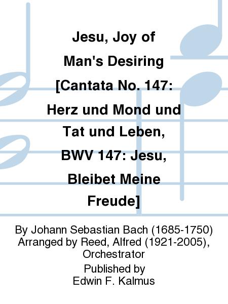 Jesu, Joy of Man's Desiring [Cantata No. 147: Herz und Mond und Tat und Leben, BWV 147: Jesu, Bleibet Meine Freude]