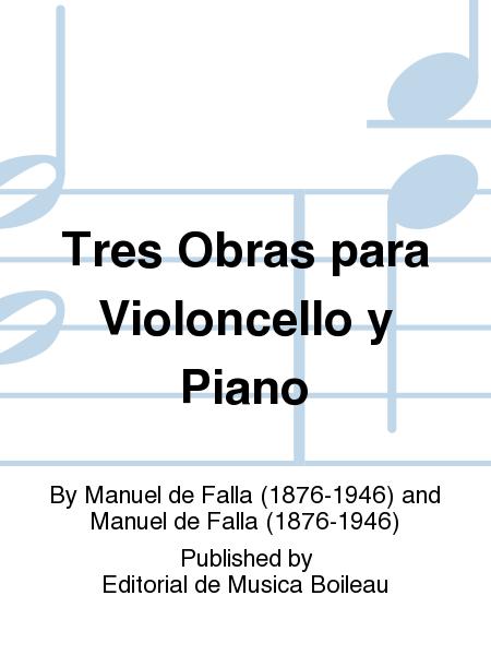 Tres Obras para Violoncello y Piano