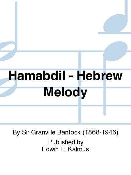 Hamabdil - Hebrew Melody