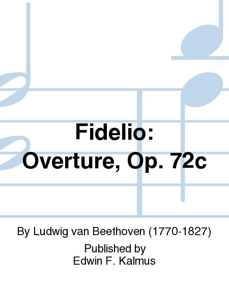 Fidelio: Overture, Op. 72c