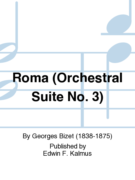 Roma (Orchestral Suite No. 3)