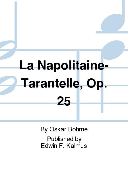 La Napolitaine-Tarantelle, Op. 25