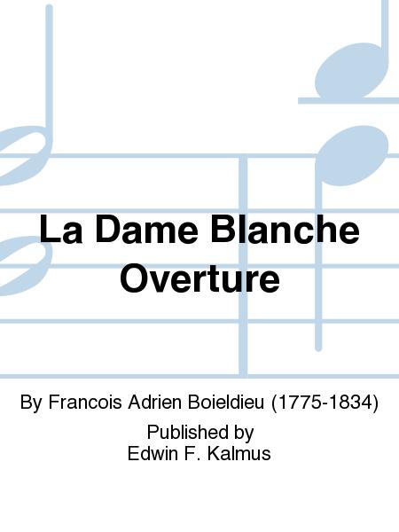 La Dame Blanche Overture