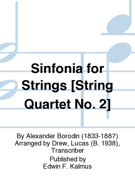Sinfonia for Strings [String Quartet No. 2]