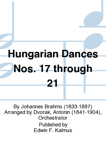 Hungarian Dances Nos. 17 through 21