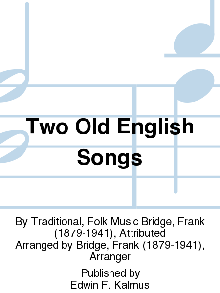 Two Old English Songs