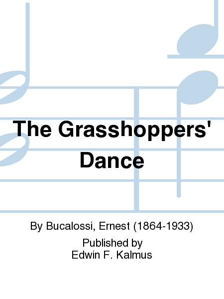 The Grasshoppers' Dance
