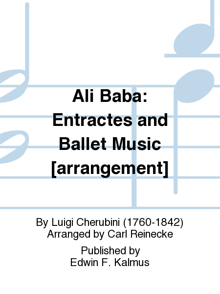 Ali Baba: Entractes and Ballet Music [arrangement]