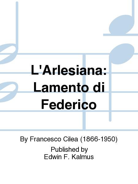 L'Arlesiana: Lamento di Federico