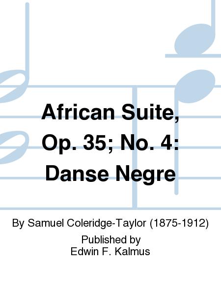 African Suite, Op. 35; No. 4: Danse Negre