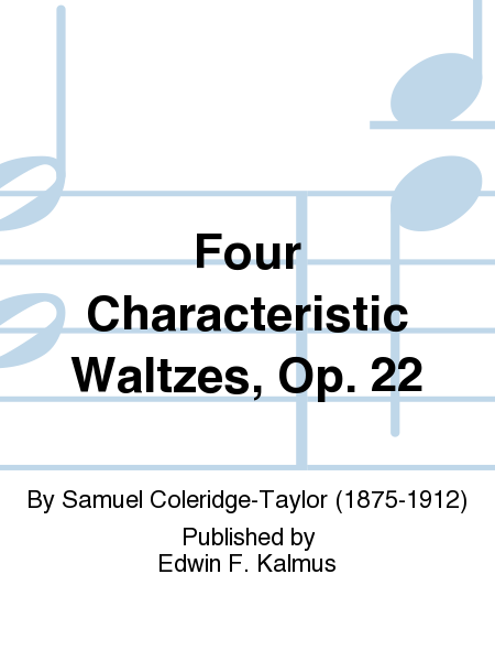 Four Characteristic Waltzes, Op. 22