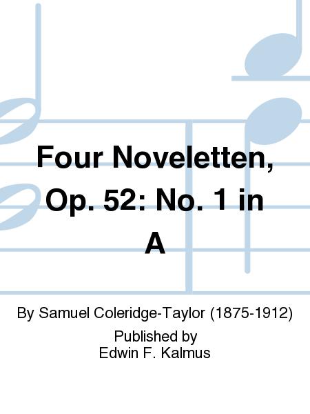 Four Noveletten, Op. 52: No. 1 in A