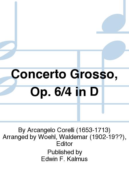 Concerto Grosso, Op. 6/4 in D