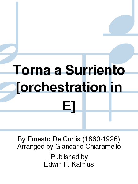 Torna a Surriento [orchestration in E]